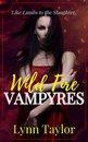 Wild Fire Vampyres