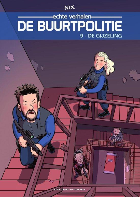 De Buurtpolitie 9 - De gijzeling - Nix |
