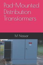 Pad-Mounted Distribution Transformers