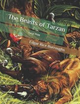 The Beasts of Tarzan: Large Print