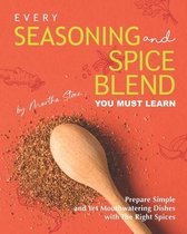 Every Seasoning and Spice Blend You Must Learn