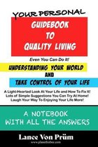 Your Personal Guidebook To Quality Living