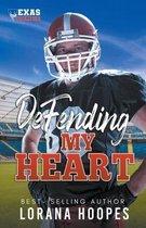 Defending My Heart
