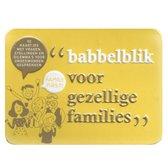 Babbelblik voor gezellige families