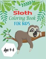 Sloth Coloring Book For Kids Ages 4-6