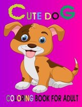 Cute Dog Coloring Book For Adult