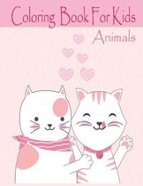 Animals Coloring Book For Kids: Animals Coloring Book for Kids Ages 2-4, 4-8, Relaxing Colouring Book for Girls and Boys, Cute camel, leopard, lion, p