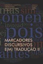 Marcadores Discursivos e(m) Traducao II
