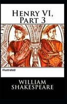 Henry VI Part 3 Illustrated
