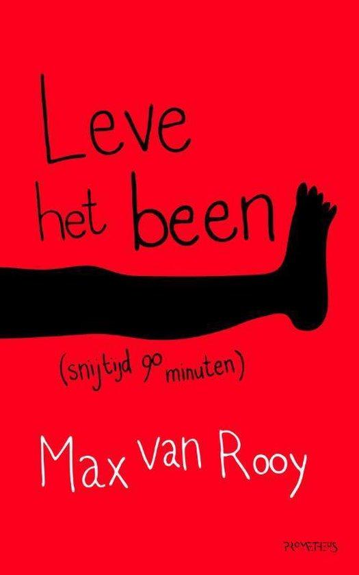 Leve het been - Max van Rooy |