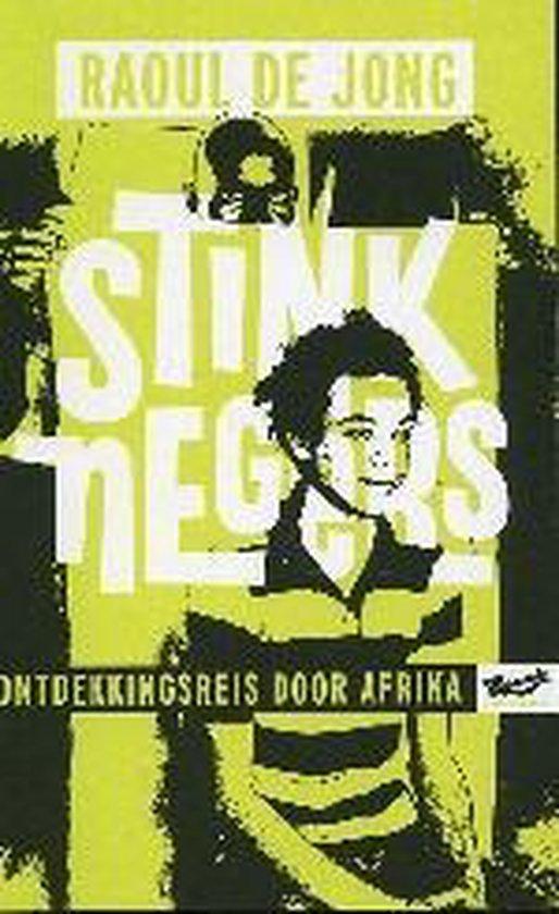 Boek cover Stinknegers van Raoul de Jong (Paperback)