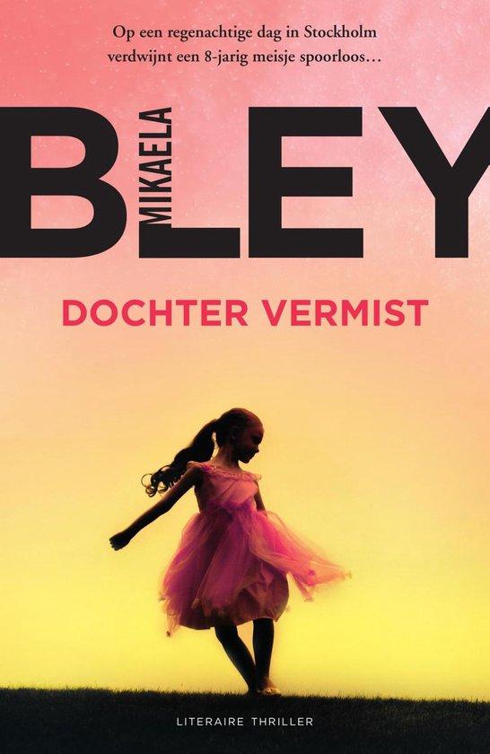 Ellen Tamm - Dochter vermist - Mikaela Bley |