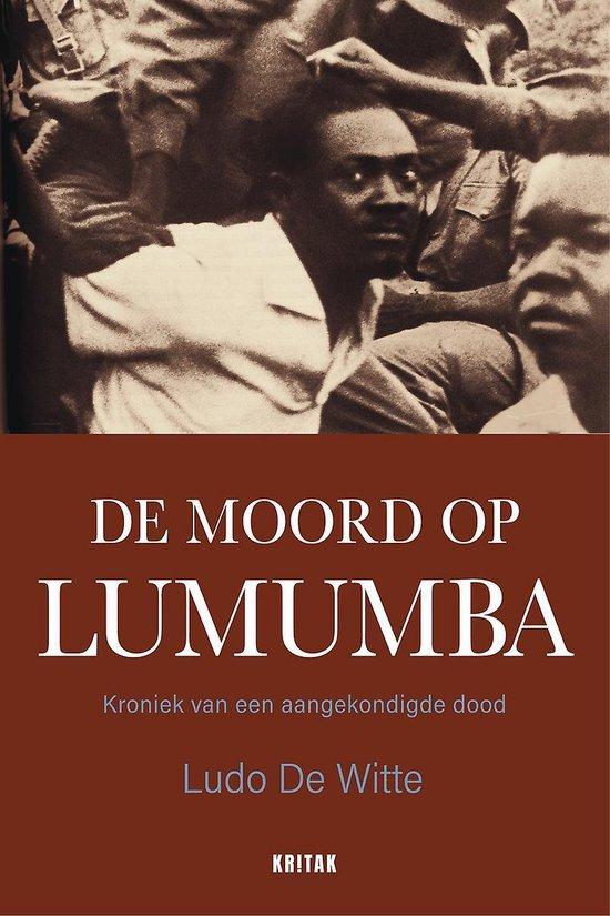 De moord op Lumumba - Ludo de Witte |