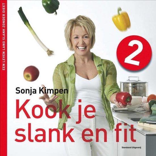 Kook je slank en fit 2 - Sonja Kimpen |