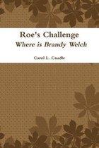 Roe's Challenge