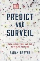 Predict and Surveil