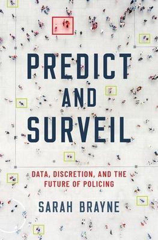 Boek cover Predict and Surveil van Sarah Brayne (Hardcover)