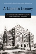 A Lincoln Legacy