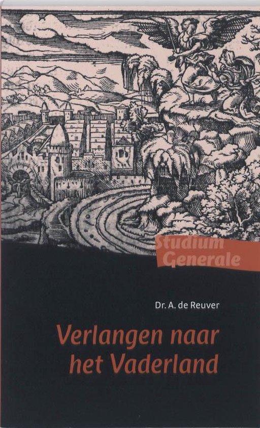 Verlangen naar het Vaderland - A. de Reuver |