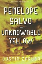 Penelope Salvo and Unknowable Yellow