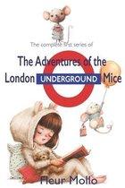 The adventures of the London Underground Mice: Series 1