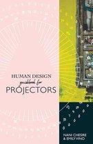 Human Design Guidebook for Projectors