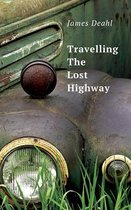 Travelling The Lost Highway