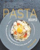 Perfect Pasta Recipes
