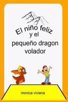El nino feliz y el pequeno dragon volador