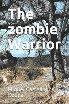The zombie Warrior