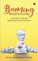 Becoming Resimmune