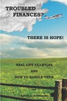 Troubled Finances? There Is Hope!