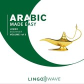 Arabic Made Easy - Lower Beginner - Volume 1 of 3