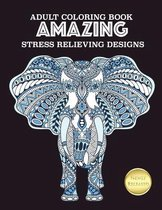 Adult Coloring Book Amazing Stress Relieving Designs