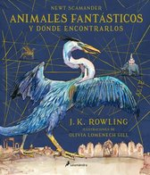 Animales fantasticos y donde encontrarlos. Edicion ilustrada / Fantastic Beasts and Where to Find Them