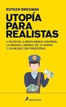 Utopia para realistas/ Utopia for Realists