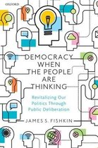 Democracy When the People Are Thinking