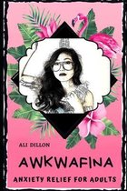 Awkwafina Anxiety Relief for Adults