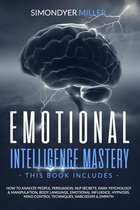 Emotional Intelligence Mastery: This book includes