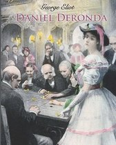 Daniel Deronda (Annotated)