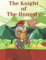 The Knight of The Honesty