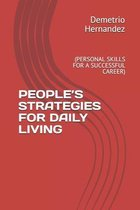 People's Strategies for Daily Living