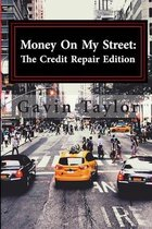 Money on My Street