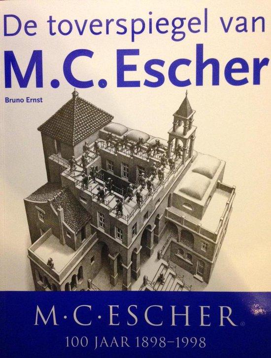 De Toverspiegel Van Maurits Cornelis Escher - Bruno Ernst pdf epub