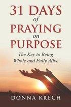 31 Days of Praying on Purpose