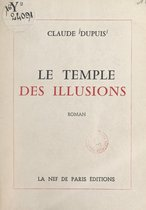Le temple des illusions