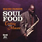 Soul Food:Cooking With Maceo