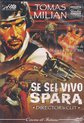 Se Sei Vivo Spara (Django Kill) director's cut