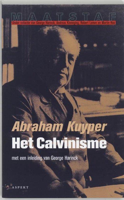 Maatstaf - Het calvinisme - A. Kuyper |