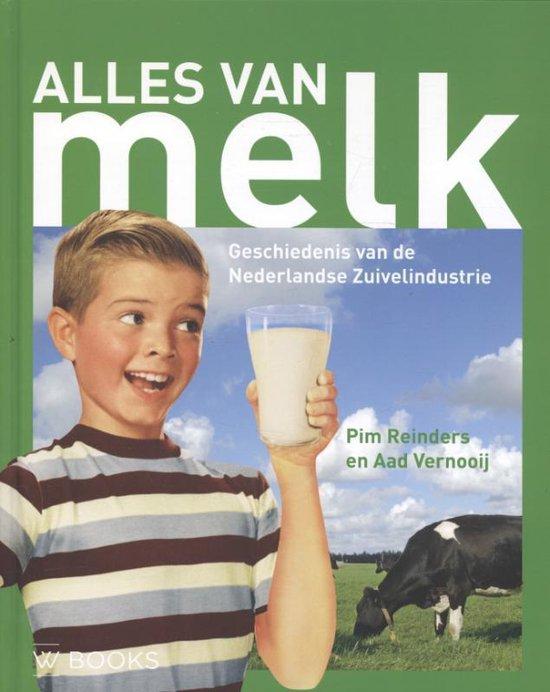 Alles van melk - Pim Reinders |